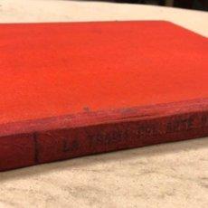 Libros antiguos: LA TRAMA DEL ARTE VASCO. JUAN DE LA ENCINA. EDITORIAL VASCA 1919.. Lote 181524227