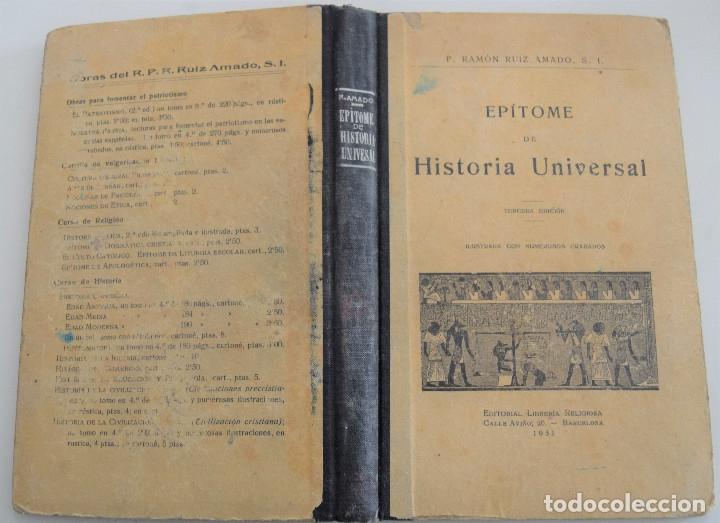 Libros antiguos: EPÍTOME DE HISTORIA UNIVERSAL - TERCERA EDICIÓN - P. RAMÓN RUIZ AMADO - AÑO 1931 - Foto 2 - 181550601