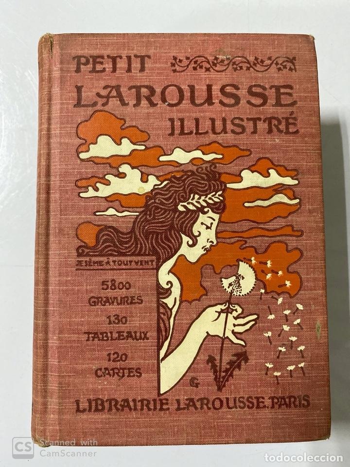 PETIT LAROUSSE ILLUSTRÉ. CLAUDE AUGÉ. LIBRAIRE LAROUSSE. PARIS 1907. PAGS 1664. (Libros Antiguos, Raros y Curiosos - Otros Idiomas)