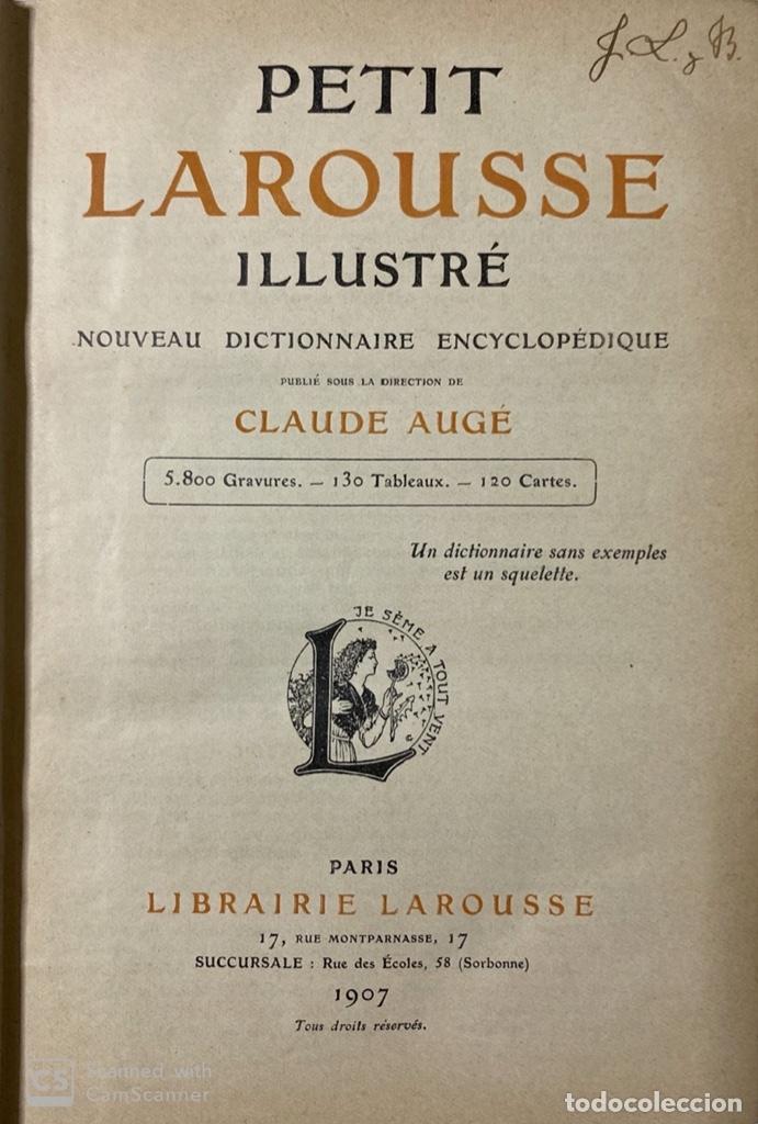 Libros antiguos: PETIT LAROUSSE ILLUSTRÉ. CLAUDE AUGÉ. LIBRAIRE LAROUSSE. PARIS 1907. PAGS 1664. - Foto 4 - 181702867