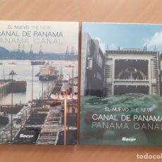 Libros antiguos: EL NUEVO CANAL DE PANAMÁ - DOS TOMOS - NUEVOS PRECINTADOS - SACYR. Lote 181712673