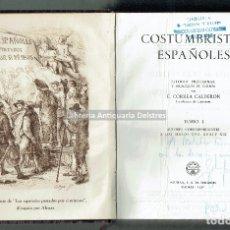 Libros antiguos: [DEDICADO] CORREA CALDERÓN, E. COSTUMBRISTAS ESPAÑOLES. ESTUDIO PRELIMINAR Y SELECCIÓN DE TEXTOS. Lote 181713190