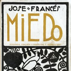 Libros antiguos: MIEDO - JOSÉ FRANCÉS. Lote 181749705
