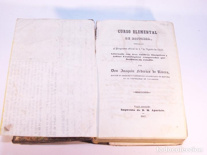 Libros antiguos: Curso elemental de Historia. Don Joaquín Federico de Rivera. Valladolid. Imprenta de D. M. Aparicio. - Foto 2 - 181752197
