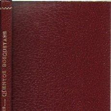 Livros antigos: QÜENTOS BOSQUETANS / APELES MESTRES. BCN, 1908.19X11CM. 94 P.. Lote 181762440