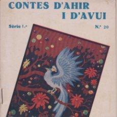 Libros antiguos: CONTES D'AHIR I D'AVUI – OCELL BLAU – HANS CRISTIÀ ANDERSEN - 1935. Lote 181789852