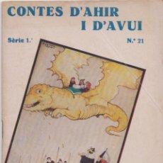 Libros antiguos: CONTES D'AHIR I D'AVUI – LA GATA BLANCA – HANS CRISTIÀ ANDERSEN - 1935. Lote 181793706