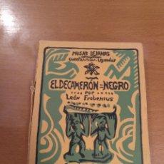 Libros antiguos: EL DECAMERÓN NEGRO, LEÓN FROBENIUS (REVISTA DE OCCIDENTE, 1925). Lote 181950056