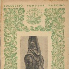 Libros antiguos: RAFAEL CASANOVA (NOTICIA BIOGRÁFICA) - J.M. CASASSAS – 1931. Lote 181958905