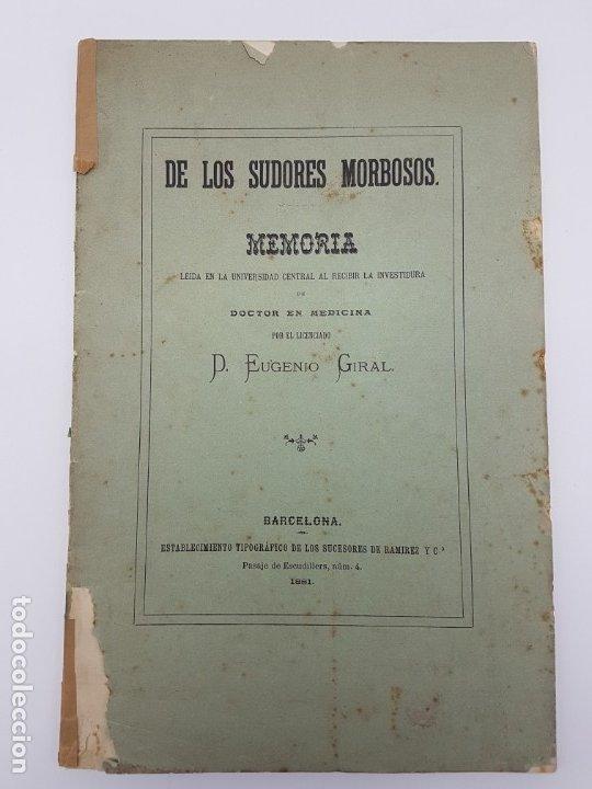 MEMÓRIA PARA DOCTOR MEDICINA ( SUDORES MORBOSOS ) BARCELONA 1881 (Libros Antiguos, Raros y Curiosos - Historia - Otros)