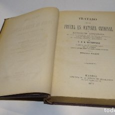 Libros antiguos: TRATADO DE LA PRUEBA EN MATERIA CRIMINAL C.J.A MITTERMAIER 1877. Lote 182003250
