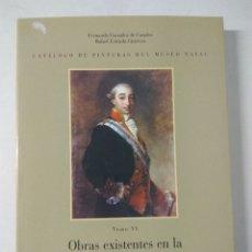 Livres anciens: CATÁLOGO DE PINTURAS DEL MUSEO NAVAL - ZONA MARÍTIMA DEL MEDITERRANEO. Lote 182059555