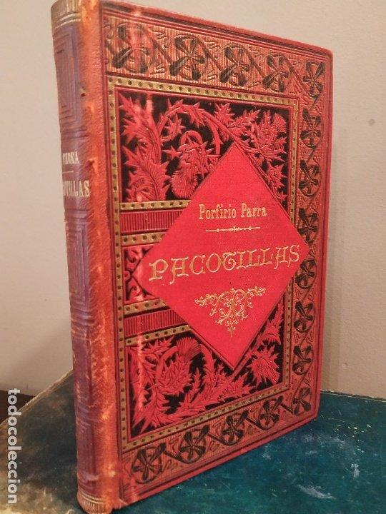 PACOTILLAS - PORFIRIO PARRA - NOVELA MEXICANA - PRIMERA EDICIÓN 1900. (Libros Antiguos, Raros y Curiosos - Literatura - Otros)