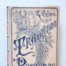 Libros antiguos: RICARDO PALMA / TRADICIONES PERUANAS TOMO III / MONTANER Y SIMÓN 1894. Lote 182099721