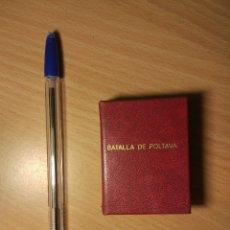 Libros antiguos: MINILIBRO BATALLA DE POLTAVA. Lote 182133176