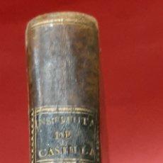 Libros antiguos: INSTITUCIONES DEL DERECHO CIVIL DE CASTILLA, POR I. JORDAN DE ASSO Y MIGUEL DE MANUEL Y RODRÍGUEZ.. Lote 182159752