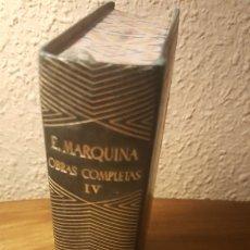 Libros antiguos: AUT.- E. MARQUINA, TITULO OBRAS COMPLETAS TOMO IV, EDT, AGUILAR, JOYA, JMOLINA1946. Lote 182196317