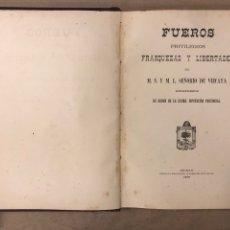 Libros antiguos: FUEROS, PRIVILEGIOS, FRANQUEZAS Y LIBERTADES DEL M.N. Y M.L. SEÑORÍO DE VIZCAYA. 1898. Lote 182229888