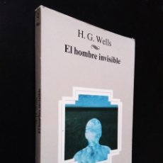 Libros antiguos: EL HOMBRE INVISIBLE   WELLS, H. G.   PLANETA 1983. Lote 182241872