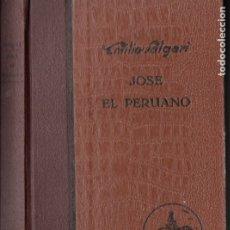 Libros antiguos: EMILIO SALGARI : JOSÉ EL PERUANO (ARALUCE, 1930) PRIMERA EDICIÓN. Lote 182245446