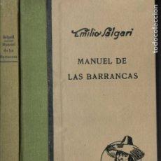 Libros antiguos: EMILIO SALGARI : MANUEL DE LAS BARRANCAS (ARALUCE, 1933) PRIMERA EDICIÓN. Lote 182245568
