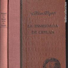 Libros antiguos: EMILIO SALGARI : LA ESMERALDA DE CEYLAN (ARALUCE, 1929) PRIMERA EDICIÓN. Lote 182245647