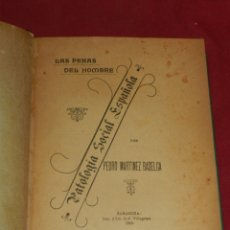 Libros antiguos: (MF) PEDRO MARTINEZ BASELGA - PATOLOGIA SOCIAL ESPAÑOLA, LAS PENAS DEL HOMBRE, ZARAGOZA 1903. Lote 182260200