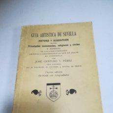 Libros antiguos: GUIA ARTISTICA DE SEVILLA. JOSE GESTOSO Y PEREZ. 11º ED. 1926. ILUSTRADA. 10 X 15CM. 342 PAG. LEER. Lote 182263920