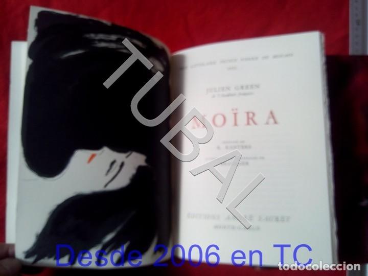 Libros antiguos: TUBAL BIBLIOFILIA SUPERLIBRIS ESCUDO MONACO EN PLANO JULIEN GREEN MOIRA ENVIO 4,5 € € 2019 U1 - Foto 7 - 182285583