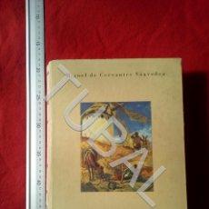 Libros antiguos: TUBAL CERVANTES QUIJOTE LA TRIBUNA CIUDAD REAL AVE ENVIO 4,5 € € 2019 U1. Lote 182286403