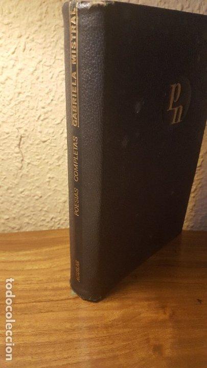 AUTO.-GABRIELA MISTRAL TITULO POESIAS COMPLETAS, AGUILAR,JMOLINA1946 (Libros Antiguos, Raros y Curiosos - Bellas artes, ocio y coleccionismo - Otros)
