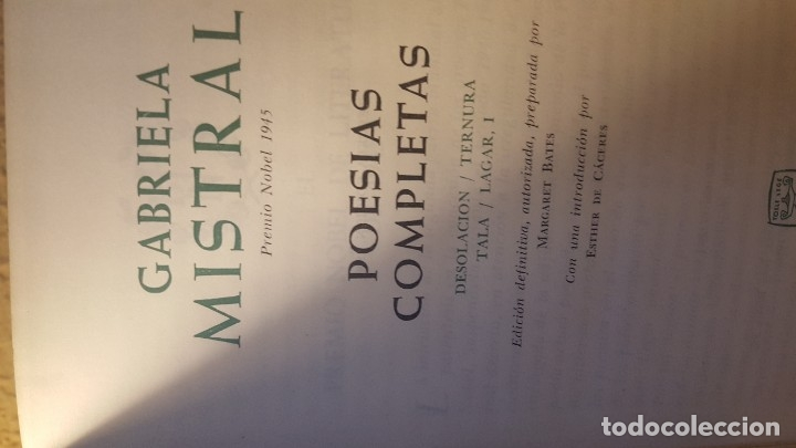 Libros antiguos: Auto.-Gabriela Mistral Titulo Poesias Completas, Aguilar,jmolina1946 - Foto 2 - 182287530