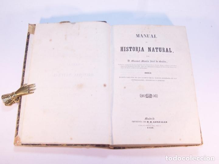 Libros antiguos: Manual de historia natural. D. Manuel María José de Galdo. Madrid. Imprenta de D.B.Gonzalez. 1849. - Foto 2 - 182291733