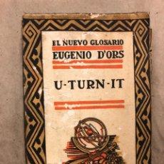 Libros antiguos: U - TURN - IT. EUGENIO D'ORS. CARO RAGGIO EDITOR 1923. COLECCIÓN EL NUEVO GLOSARIO VI.. Lote 182294742