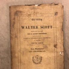 Libros antiguos: LES CHRONIQUES DE LA CANONGATE. WALTER SCOTT. LIBRAIRIE DE FIRMIN-DIDOT ET CIE.. Lote 182296258
