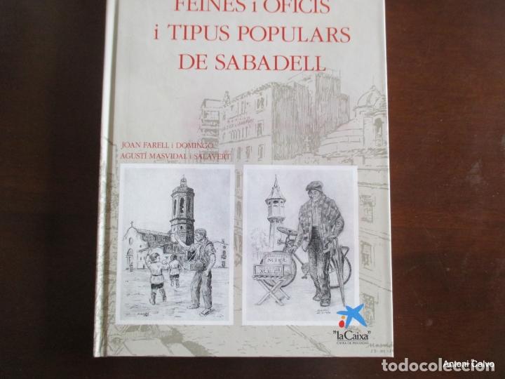 FEINES I OFICIS I TIPUS POPULARS DE SABADELL. AMV. (Libros Antiguos, Raros y Curiosos - Ciencias, Manuales y Oficios - Otros)