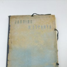Libros antiguos: JARDINS D'ESPANYA PER SANTIAGO RUSIÑOL 1 EDICIÓN FALTA UNA LA. Lote 182322088