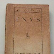 Libros antiguos: PNYS. ANTONIO YRAIZOZ. EDITORIAL MUNDO LATINO. MADRÍD, 1926. Lote 182327392