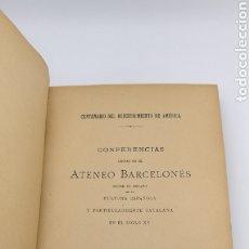 Libros antiguos: CONFERENCIAS LEYDAS ATENEO BARCELONES 1893 SOBRE DESCUBRIMIENTO AMÉRICA. Lote 182351816