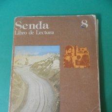 Livres anciens: LIBRO DE LECTURA SENDA 8. Lote 182363818