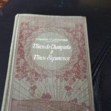 Livres anciens: ENCICLOPEDIA AGRICOLA. VINOS DE CHAMPAÑA Y ESPUMOSOS. AÑO 1929 CON 466 PAGINAS. Lote 182374092