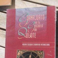 Libros antiguos: GUANAJUATO, CERVANTES, QUIJOTE, 9º COLOQUIO CERVANTINO INTERNACIONAL. Lote 182376560