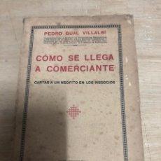 Libros antiguos: COMO SE LLEGA A COMERCIANTE. Lote 182381780