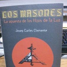Libros antiguos: LOS MASONES, JOSEP CARLES CLEMENTE, FUNDAMENTOS EDIT.. Lote 182406372