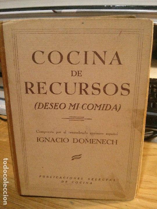 COCINA DE RECURSOS, IGNACIO DOMENECH. (Libros Antiguos, Raros y Curiosos - Cocina y Gastronomía)