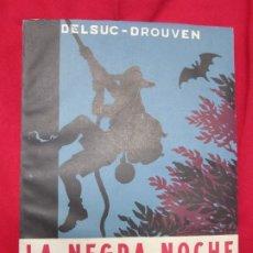 Libros antiguos: LA NEGRA NOCHE DE KERVISZELL. PIERRE DELSUC-DROUVEN. EDITORIAL DURAN-HERDER. 1948 EXCELENTE ESTADO. Lote 182419912