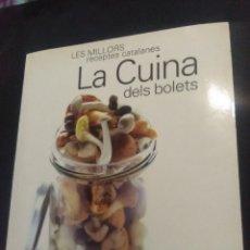 Livres anciens: LES MILLORS RECEPTES CATALANES- LA CUINA DELS BOLETS- EDICION 2007. Lote 182441873