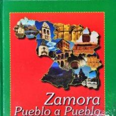 Libros antiguos: ZAMORA PUEBLO A PUEBLO. 2001. MULTITUD DE FOTOGRAFÍAS EN COLOR.. Lote 182479780