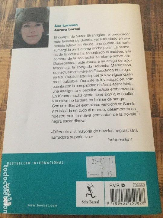 Libros antiguos: ASA LARSSON - AURORA BOREAL- BESTSELLER - BOOKET - Foto 2 - 182492936