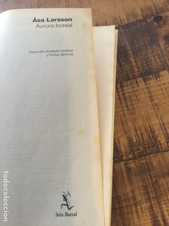 Libros antiguos: ASA LARSSON - AURORA BOREAL- BESTSELLER - BOOKET - Foto 4 - 182492936